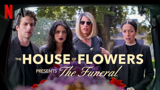 The House of Flowers Presents: The Funeral
